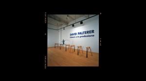 """""""David Palterer – Unicum e in produzione"""" exhibition"""